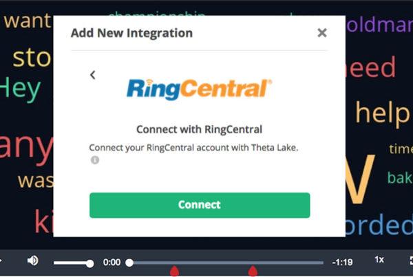 Theta Lake and RingCentral integration window