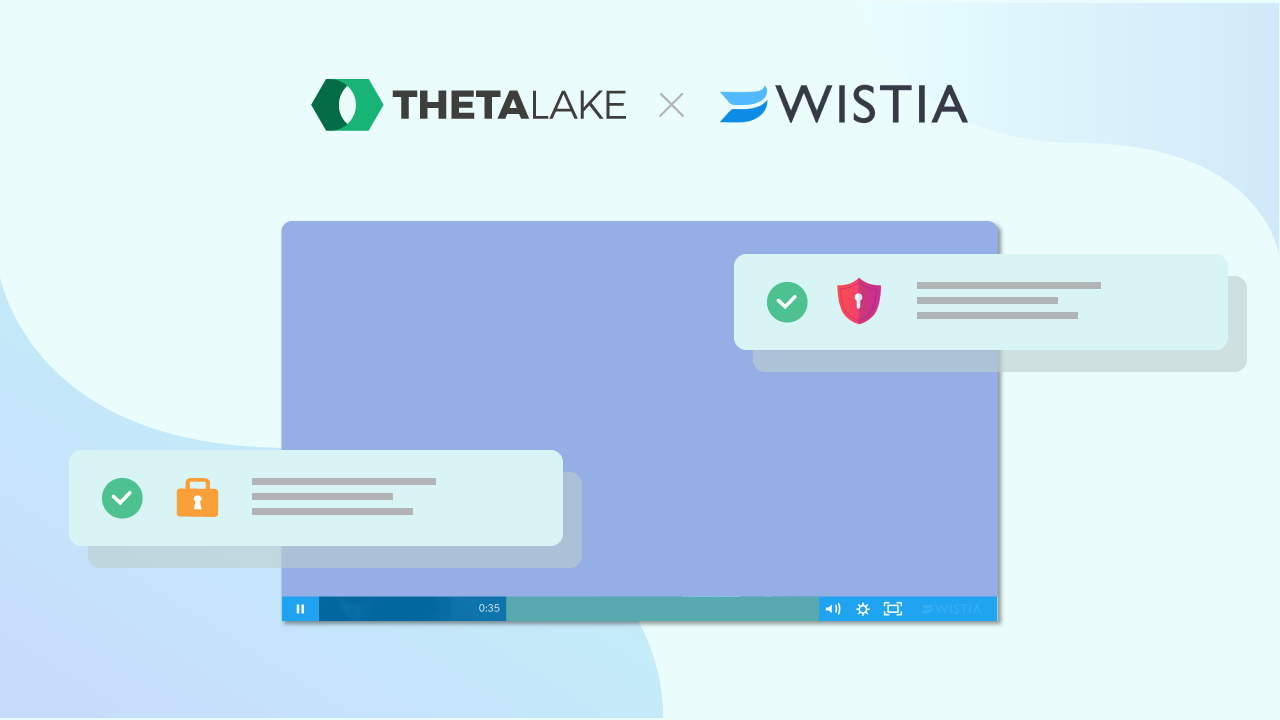 Wistia Integration for Better Compliance Review- Theta Lake