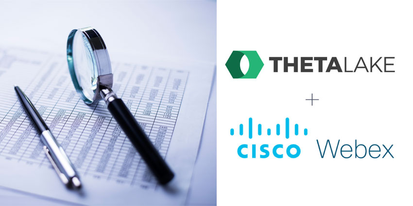 UCToday: Theta Lake brings new compliance powers to Cisco Webex