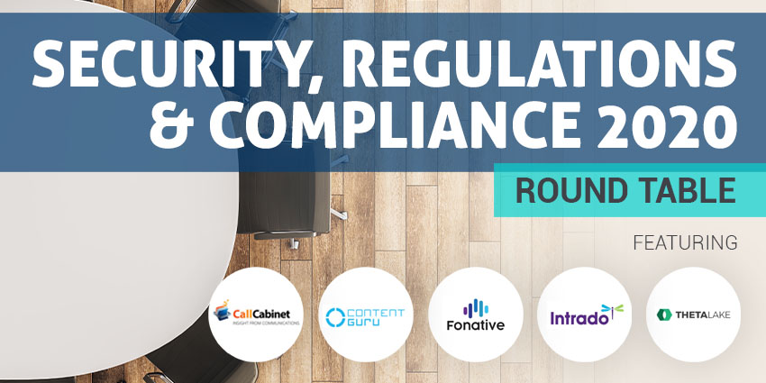 UCToday Security, Regulations and Compliance Round Table 2020