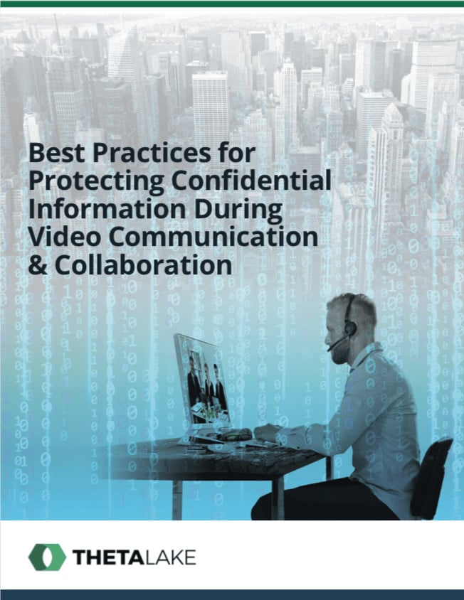 Best practices for protecting confidential information during video communication and collaboration