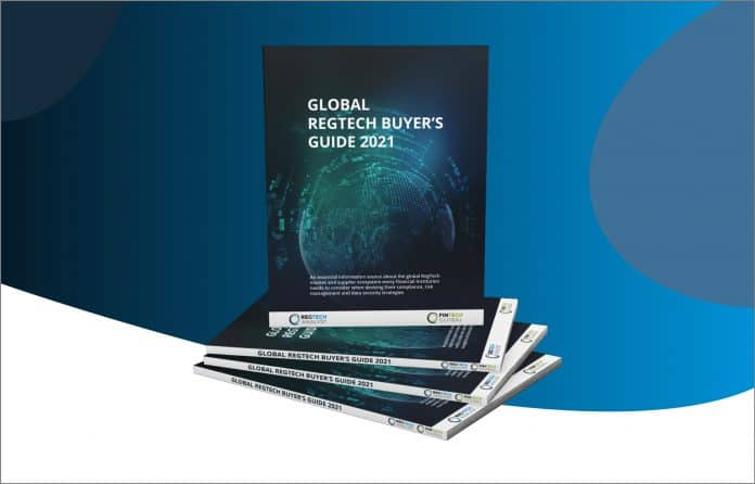 FinTech: Introducing the Global RegTech Buyer's Guide 2021 to help financial firm pick the right vendor