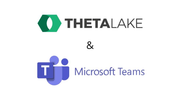 Theta Lake + Microsoft Teams
