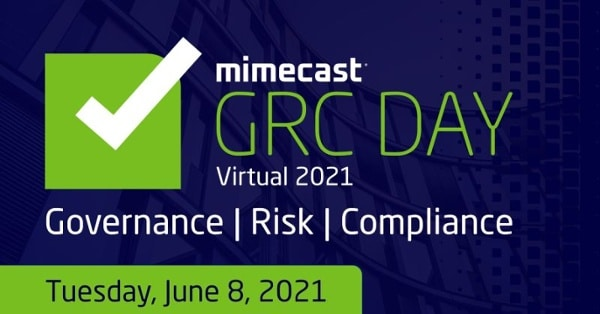 Mimecast GRC DAY virtual 2021