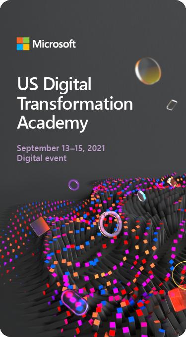 Microsoft US Digital Transformation Academy